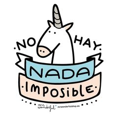 ·· No hay nada imposible ·· by Mr. Wonderful