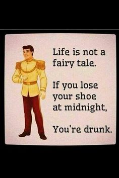 life is not a fairytale funny quotes, fairi tale