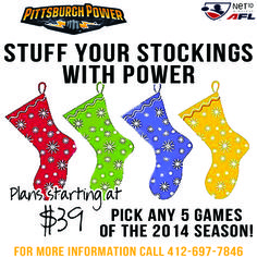 Stuff some Power into your stockings this Holiday season with Pittsburgh Power Mini Plans! Pick any 5 games to attend out of the 2014 schedule with plans starting as low as $39!