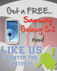 We are giving away a FREE Samsung Galaxy S3. Like us on Facebook for more details