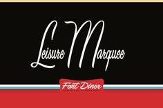 Leisure Script Marquee by Font Diner - Desktop Font, WebFont and Mobile Font available at YouWorkForThem.