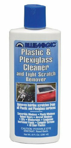 BlueMagic 750 Plastic & Plexiglass Cleaner - 8 fl. oz. by Blue Magic. $7.61. BlueMagic Plastic and Plexiglass cleaner and light scratch remover removes hairline scratches from all plastic and plexiglass surfaces. Gently removes light scratches and hazing and safely cleans all plastic and plexiglass. Great for convertible tops, plastic windows, helmet visors, aircraft windows, CDs, windscreens, eyeglasses, instrument panels, computer screens and all clear plastics.