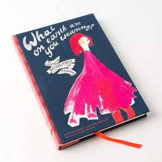 What on Earth Are You Wearing?: An Illustrated Encyclopedia of Fashion Price