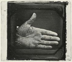"""Captain Jonathan W. Walker's Branded Hand.  """"A Florida seamen originally from Cape Cod. Captain Jonathan Walker was sympathetic to the plight of the slaves. In 1844 he made an unsuccessful attempt to aid a group of seven to freedom by sailing them to the West Indies. Walker paid for his part in the venture with a year in solitary confinement, a 600.00USD fine, and the branded letters """"s.s."""" for """"slave stealer"""" on his right palm."""" The Daguerreotypes of Southworth & Hawes. 1845."""