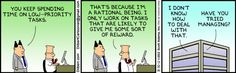 Dilbert comic strip demonstrates The Progress Principle