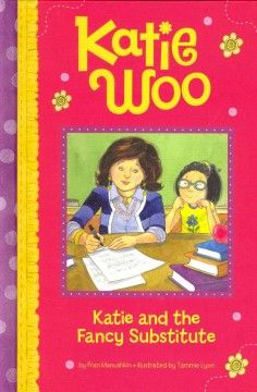ER MAN. There is an elegant substitute teacher in class today, but Katie's attempts to impress her keep going wrong.