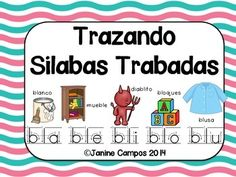 60 Silabas Trabadas se representan en 12 paginas  Students trace Syllables with Blends and color the five matching pictures.