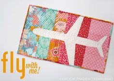 Fat Quarter Gang Tutorial - Fly With Me mini quilt by I Heart Linen  Airplane Quilt