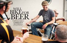 Craft beer fuels a community on wheels.