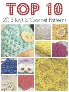 Top 10 knit and crochet patterns of 2013 | Being Spiffy