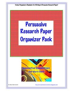 This research organizer pack is free to you!  PDF File contains 7 printables for students to use in the persuasive essay research paper writing pro...