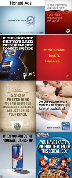 If advertising were honest.