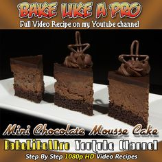 Mini Chocolate Mousse Cake Recipe ►CLICK PICTURE to watch recipe