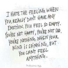 I know some people like this. They use stimulation as a means to feel. It's sad.
