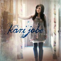 Love Came Down (I Am Yours) - Kari Jobe
