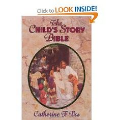 Some say this is the BEST Bible for young children.  Could be used for AO years 0, 1 or 2.  The Child's Story Bible by Catherine Vos.