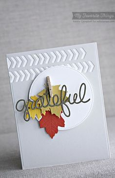 Falling Leaves Die-namics, Peek-a-Boo Chevrons Die-namics, Pierced Circle STAX Die-namics, Words of Gratitude Die-namics - Keisha Campbell #mftstamps
