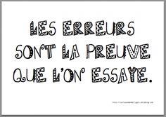 Un peu d'indulgence pour la rentrée (A little indulgence for back to school) Les erreurs sont la preuve que l'on essaye, (Errors are the proof that we have tried it.)
