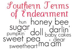 southern terms of endearment.