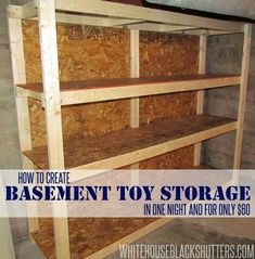 how to make a basement storage shelf in one night and for $60. Stores big storage bins perfectly!