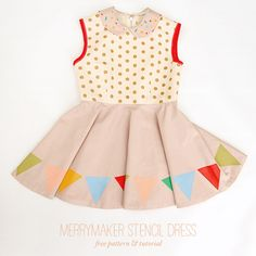 DIY Merrymaker Stencil Dress, free sewing pattern and tutorial size 4 - 6.