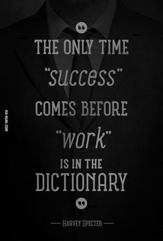 Wise words from Harvey Specter