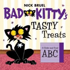 JJ BOARD BRU. In this interactive book with sliding panels, it's time for Bad Kitty's breakfast, and she has some interesting food choices that span the alphabet from ape to zebra.