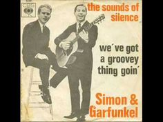 """▶ Simon & Garfunkel - We've Got A Groovy Thing Goin' - YouTube"""