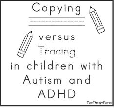 Handwriting, Motor Skills, Motor Memory and Autism Your Therapy Source - www.YourTherapySource.com: