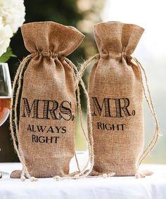 Mr. Right & Mrs. Always Right | burlap wine bags wedding decor - haha!!