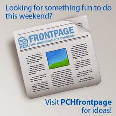 Publishers Clearing House - Looking for something to do this weekend? Check out PCHfrontpage and find out what's going on in your town! http://bit.ly/PCH_Frontpage