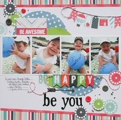 Be You - Scrapbook.com- die cut cardstock and twine make the cutest banners that really add the extra pop to your page