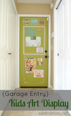 Jazz up a Garage Entry door with paint to create a command center and spot to display kids art work via sasinteriors.net displaying kids art, garag entri, garage entry, command centers, entry doors, garage doors, kid art, art displays, display kids art work