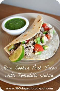 365 Days of Slow Cooking: Slow Cooker Pork Tacos with Tomatillo Salsa