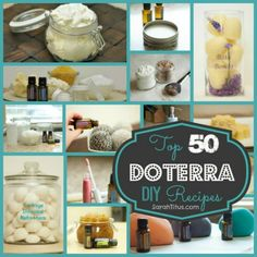 Top 50 DoTerra Essential Oils DIY {Do-It-Yourself} - Sarah Titus ~ Saving Money Never Goes Out of Style