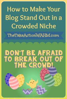 How to Make Your Blog Stand Out in a Giant Niche #blogging #blogtips  http://thetakeactionwahm.com/how-to-make-your-blog-stand-out-in-a-giant-niche/?utm_campaign=coschedule&utm_source=pinterest&utm_medium=Kelly%20De%20Borda%20(Blogging)&utm_content=How%20to%20Make%20Your%20Blog%20Stand%20Out%20in%20a%20Giant%20Niche