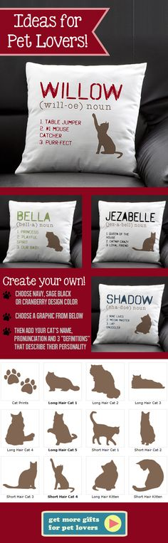 "This pillow is so cute! I love how you can personalize it with your own cat's name ""pronunciation"" and ""definitions"" so you can fit it with your cat's personality perfectly! This site has the greatest pet gifts or gifts for pet lovers!"