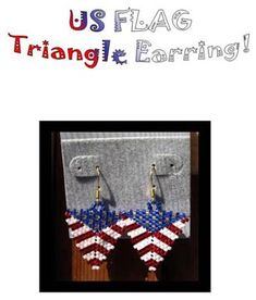 US Flag Triangle Earring Pattern only by Pamela Welborn AKA Violetbead