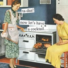Anne Taintor: ta-daa! now lets have a cocktail...