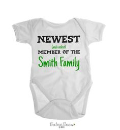 Newest (and Coolest) Member of the YOUR LAST NAME Family  This gender neutral baby gift is a great way to make a pregnancy announcement. Our funny baby