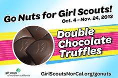 Double Chocolate Truffles - Girl Scouts NorCal's Fall Nut & Magazine Sale is Oct. 4-Nov. 24, 2013! Help girls raise funds for fall activities and service projects! http://www.girlscoutsnorcal.org/gonuts