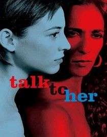 Talk to Her and others by Pedro Almodovar