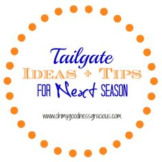 Tailgate Ideas and Tips #tailgating #gameday