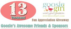 Lucky 13 thousand fan giveaway on the Goosie Girl blog