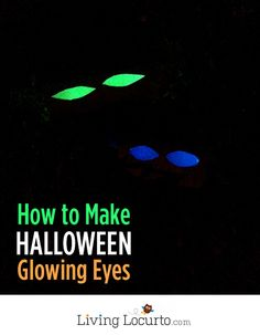 How to Make Glowing Eyes - Easy Halloween Haunted Decor! LivingLocurto.com