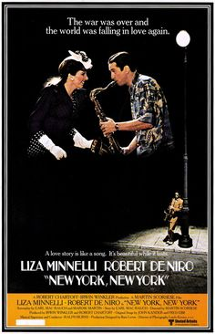 New York, New York (1977), starring Robert DeNiro and Liza Minelli