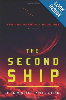 The Second Ship (The Rho Agenda, Book One) by Richard Phillips.  Cover image from amazon.com.  Click the cover image to check out or request the science fiction and fantasy kindle.