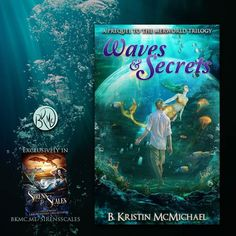 Cover Reveal! Waves and Secrets a prequel to The Merworld Trilogy. Exclusively in the Sirens and Scales Anthology.  bkmc.me/sirensscales