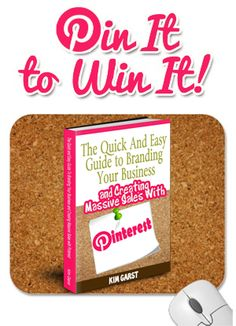 PIN IT to WIN your copy of The Quick and Easy Guide To Branding Your Business and Creating Massive Sales with #Pinterest! PIN IT TO WIN IT! We'll pick a winner tonight, 4/9 at 11:00 PM PST! GET READY, GET SET...PIN!