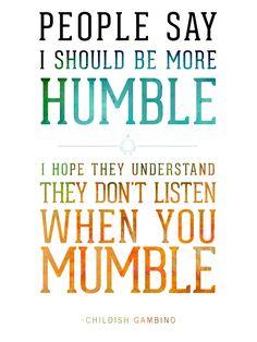 Untouchable - Childish Gambino #Typography #Quotes